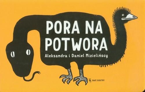 okładka Pora na potwora, Książka | Aleksandra Mizielińska, Daniel Mizieliński