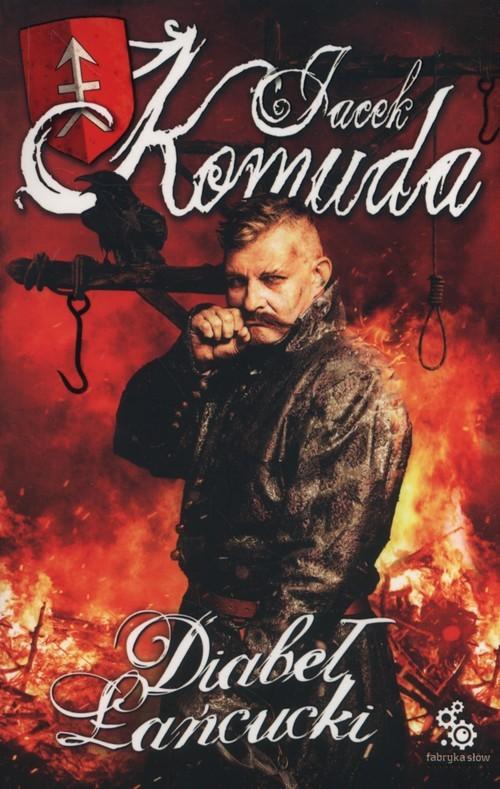 okładka Diabeł łańcucki, Książka | Komuda Jacek