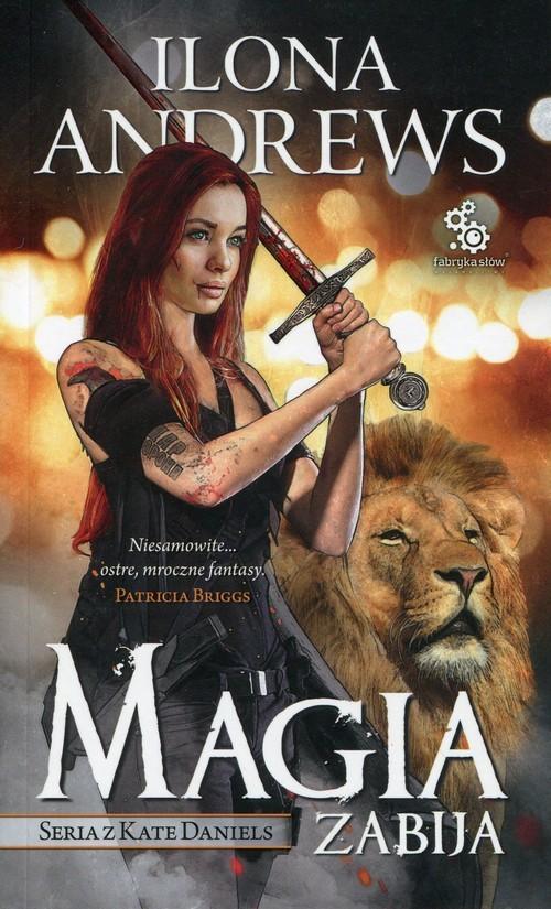 okładka Magia zabija, Książka | Andrews Ilona