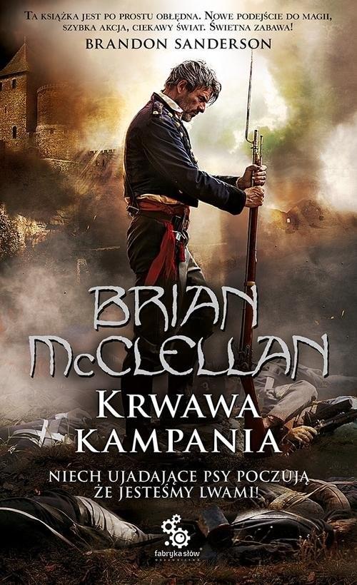 okładka Krwawa Kampaniaksiążka      McClellan Brian