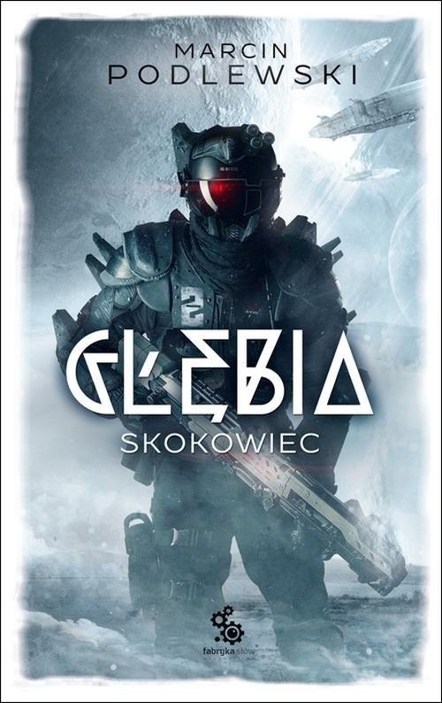 okładka Głębia Skokowiec, Książka | Podlewski Marcin