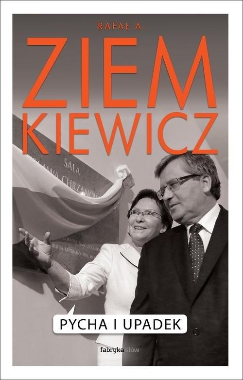 okładka Pycha i upadekksiążka |  | Rafał A. Ziemkiewicz