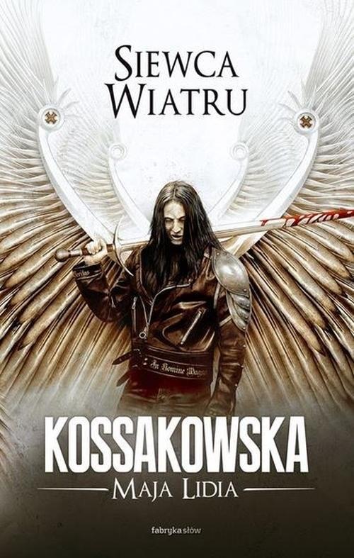 okładka Siewca Wiatru, Książka   Maja Lidia Kossakowska