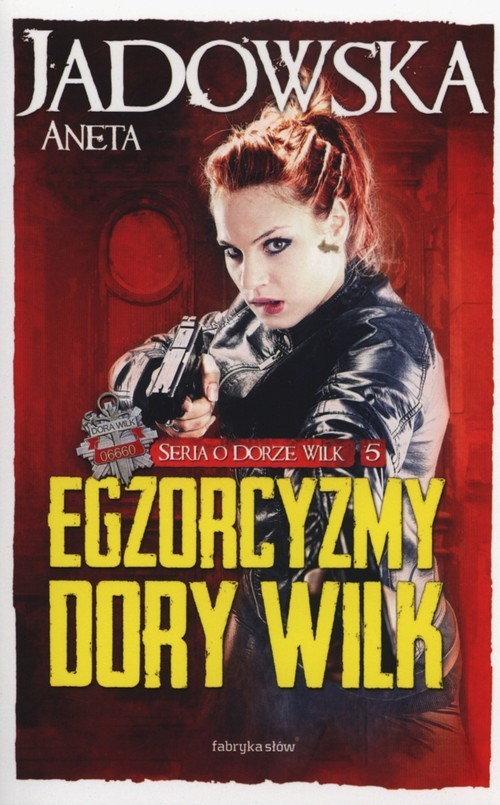 okładka Egzorcyzmy Dory Wilk, Książka | Jadowska Aneta