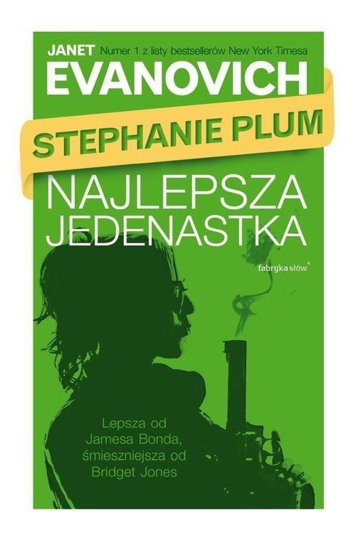 okładka Stephanie Plum. Najlepsza jedenastka, Książka | Janet Evanovich