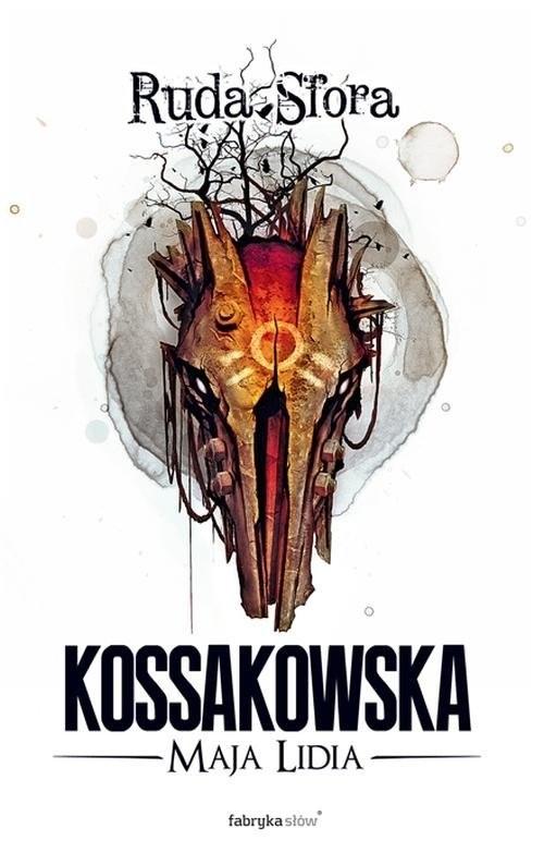 okładka Ruda Sfora, Książka | Maja Lidia Kossakowska