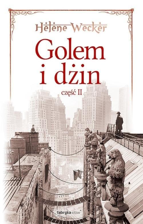 okładka Golem i dżin. Część 2, Książka | Wecker Helene
