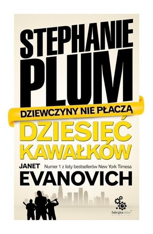okładka Stephanie Plum. Dziesięć kawałków, Książka | Janet Evanovich