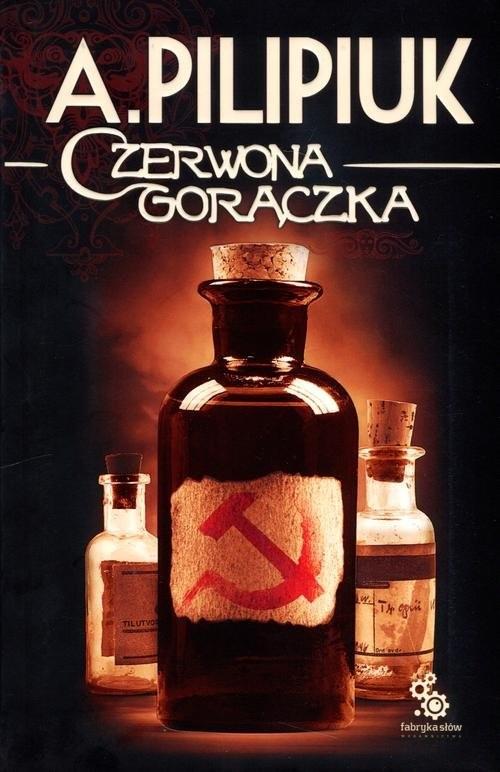 okładka Czerwona gorączka, Książka | Pilipiuk Andrzej