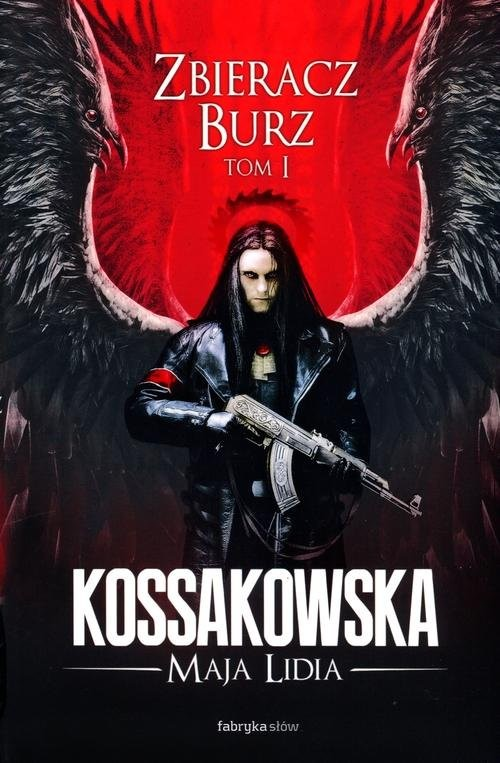 okładka Zastępy Anielskie. Zbieracz Burz. Tom 1, Książka | Maja Lidia Kossakowska