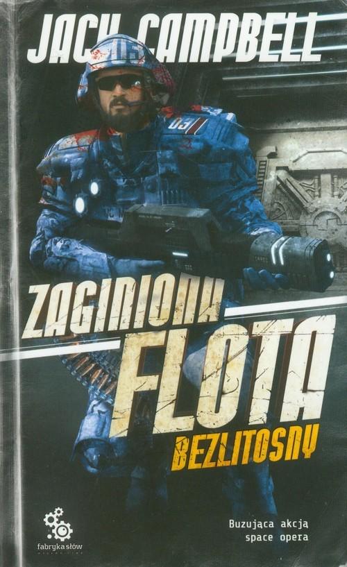 okładka Zaginiona flota 5. Bezlitosny, Książka | Jack Campbell