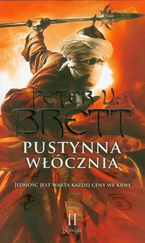 okładka Pustynna włócznia. Księga 2, Książka   Peter V. Brett