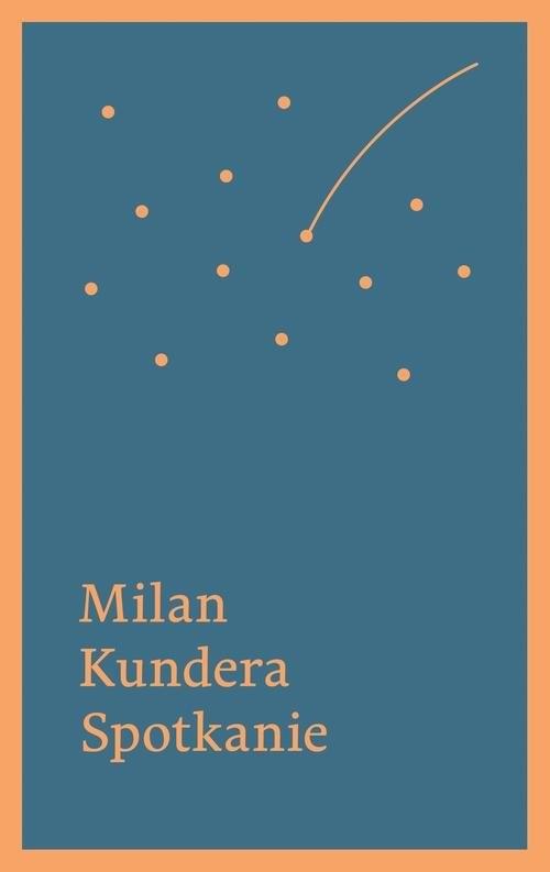 okładka Spotkanie, Książka | Kundera Milan