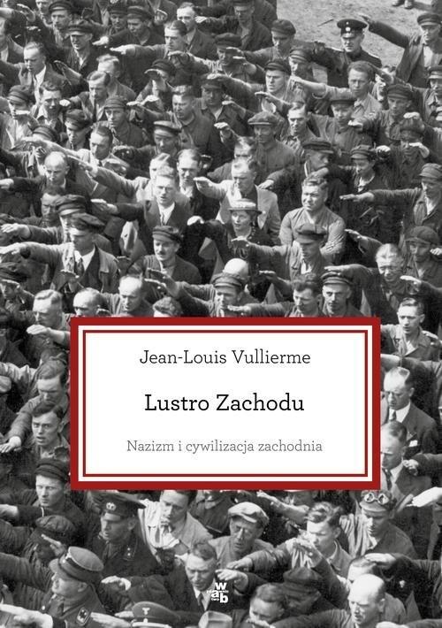 okładka Lustro zachodu, Książka | Vullierme Jean-Louis