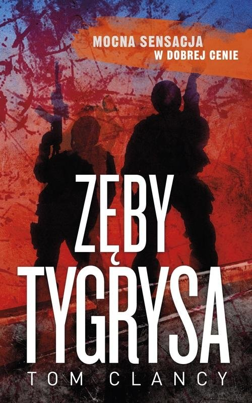 okładka Zęby tygrysa, Książka | Tom Clancy