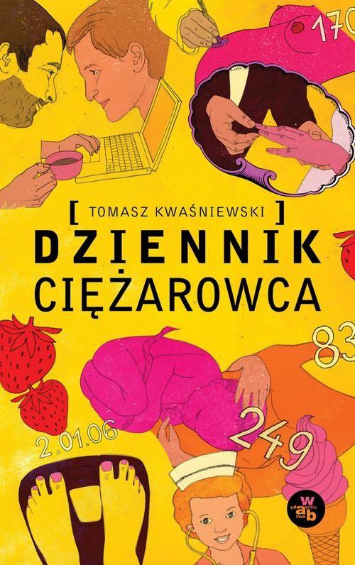 okładka Dziennik Ciężarowca, Książka | Kwaśniewski Tomasz