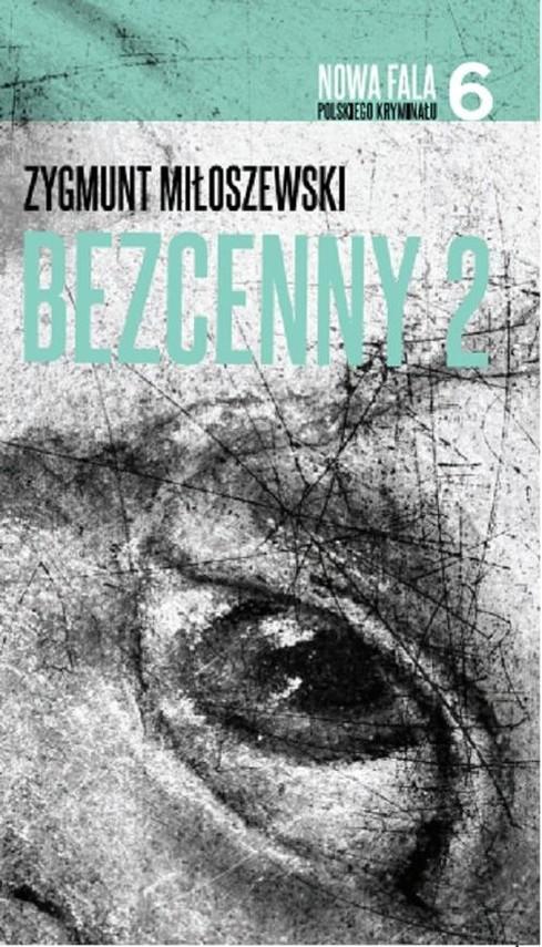 okładka Bezcenny 2, Książka | Miłoszewski Zygmunt