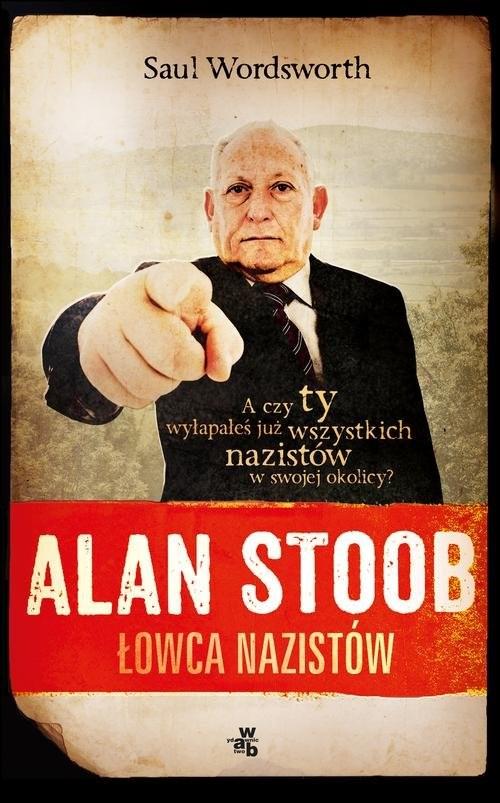 okładka Alan Stoob, łowca nazistów, Książka   Wordsworth Saul