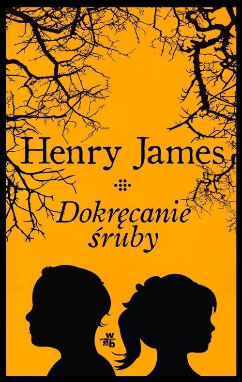 okładka Dokręcanie śruby, Książka | James Henry