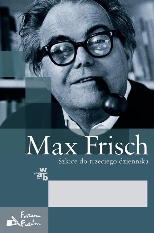 okładka Szkice do trzeciego dziennika, Książka   Frisch Max