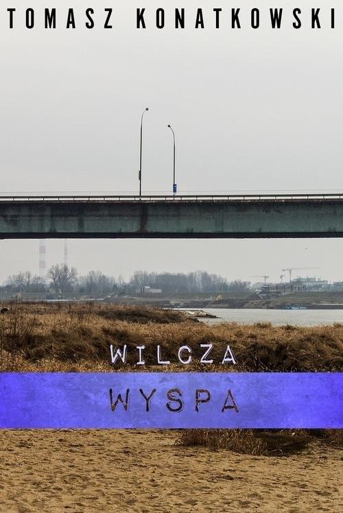okładka Wilcza wyspa, Książka | Tomasz Konatkowski