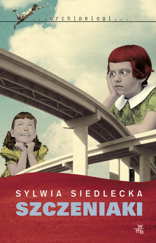 okładka Szczeniaki, Książka | Siedlecka Sylwia