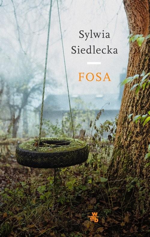 okładka Fosa, Książka | Siedlecka Sylwia