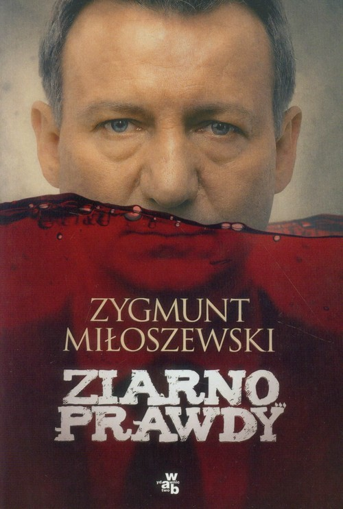 okładka Ziarno prawdy, Książka | Miłoszewski Zygmunt