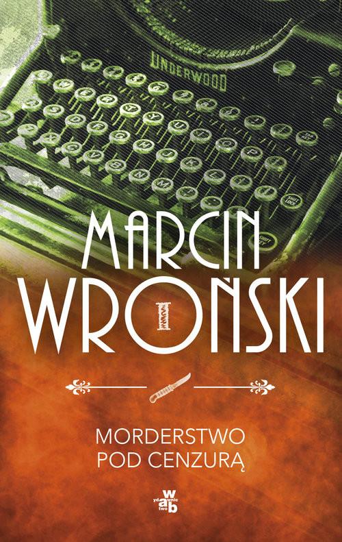 okładka Morderstwo pod cenzurą, Książka | Wroński Marcin