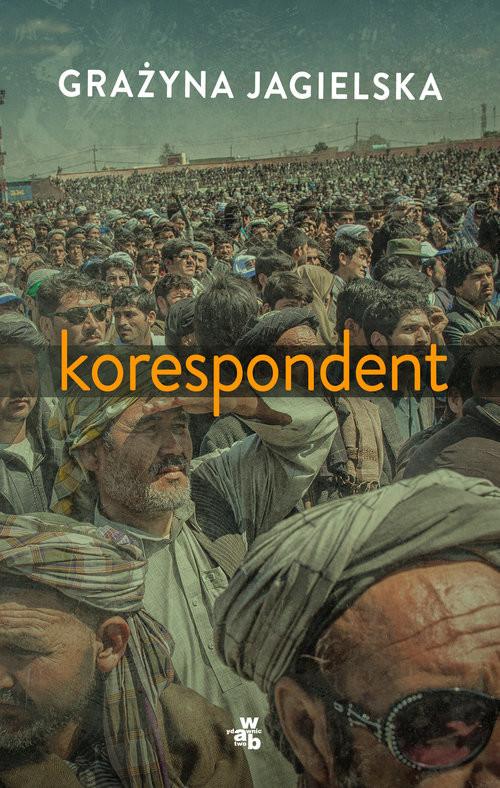 okładka Korespondent, Książka | Jagielska Grażyna