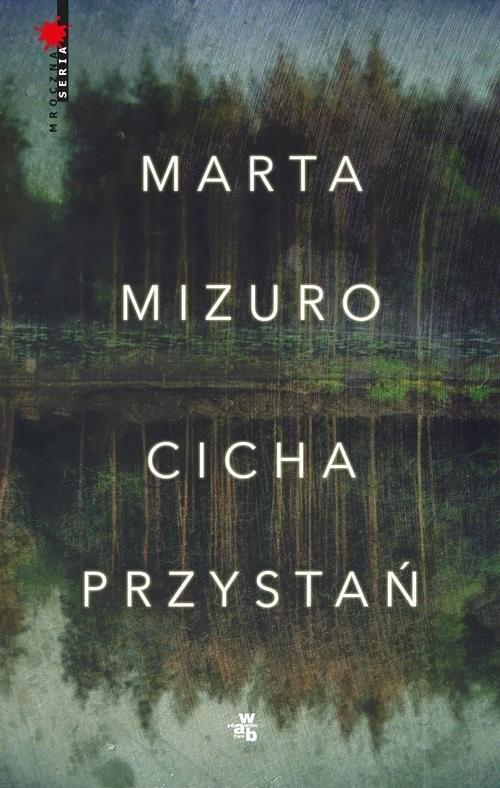 okładka Cicha przystań, Książka | Mizuro Marta