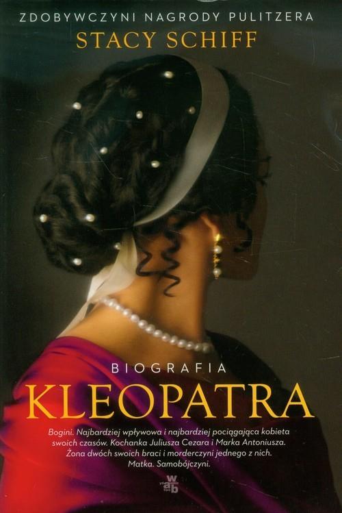 okładka Kleopatra. Biografia, Książka | Schiff Stacy