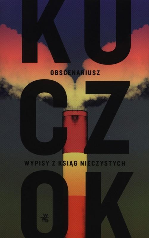 okładka Obscenariusz, Książka | Kuczok Wojciech