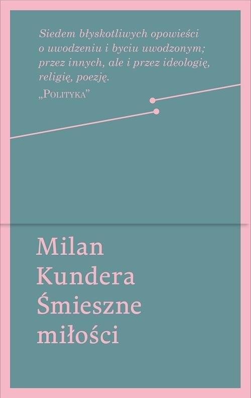 okładka Śmieszne miłości, Książka | Kundera Milan