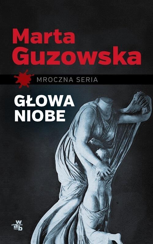 okładka Głowa Niobe, Książka | Guzowska Marta