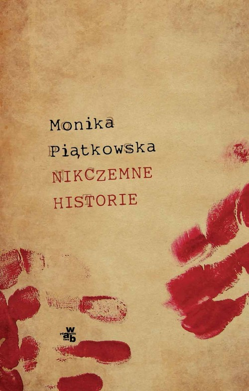 okładka Nikczemne historie, Książka | Piątkowska Monika