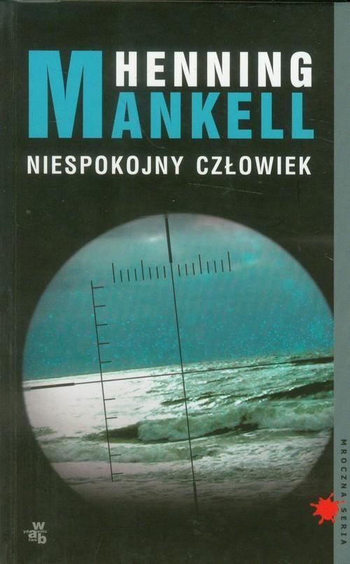okładka Niespokojny człowiekksiążka |  | Henning Mankell