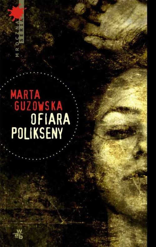 okładka Ofiara Polikseny, Książka | Guzowska Marta