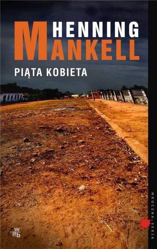 okładka Piąta kobietaksiążka      Henning Mankell