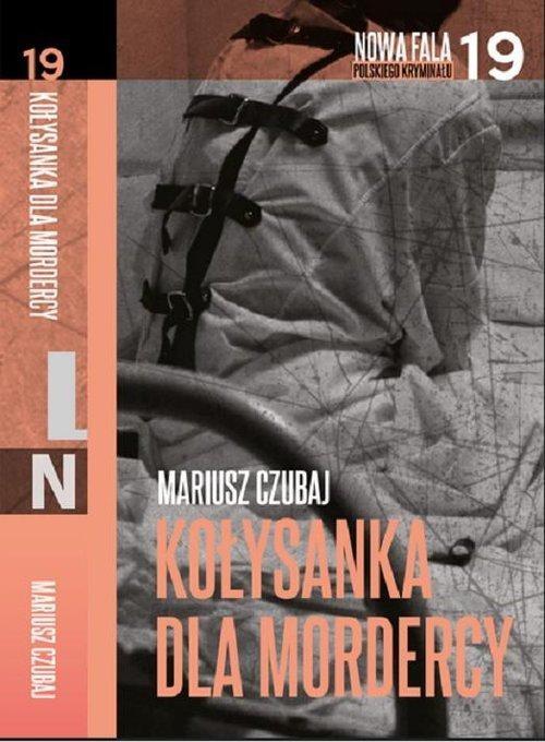 okładka Kołysanka dla mordercy, Książka | Mariusz Czubaj