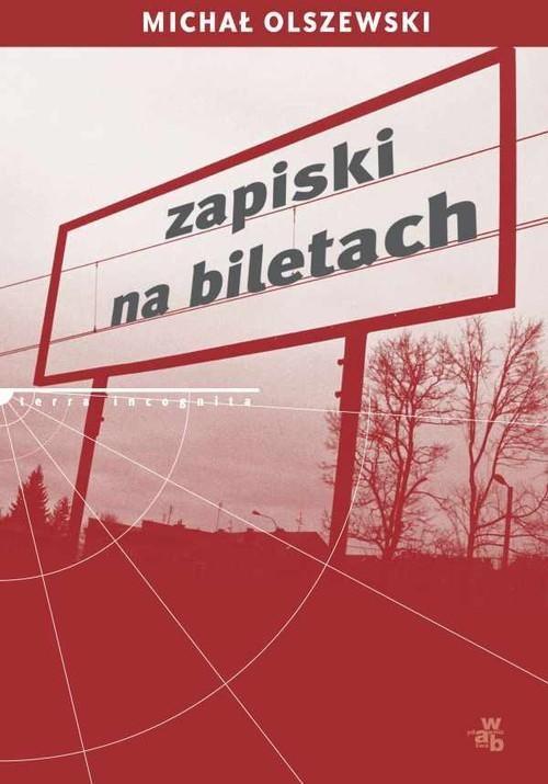 okładka Zapiski na biletach, Książka | Olszewski Michał