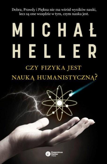 okładka Czy fizyka jest nauką humanistyczną?, Książka | Heller Michał
