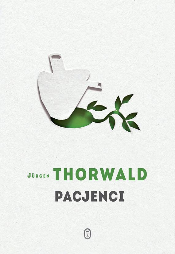 okładka Pacjenci, Książka | Thorwald Jürgen