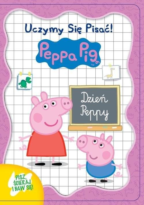 okładka Świnka Peppa. Uczymy się pisać Dzień Peppy, Książka |
