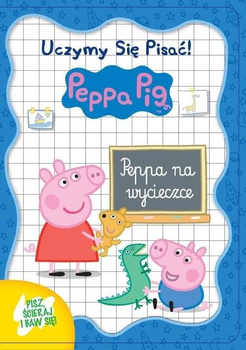 okładka Świnka Peppa. Uczymy się pisać! Peppa na wycieczce, Książka |