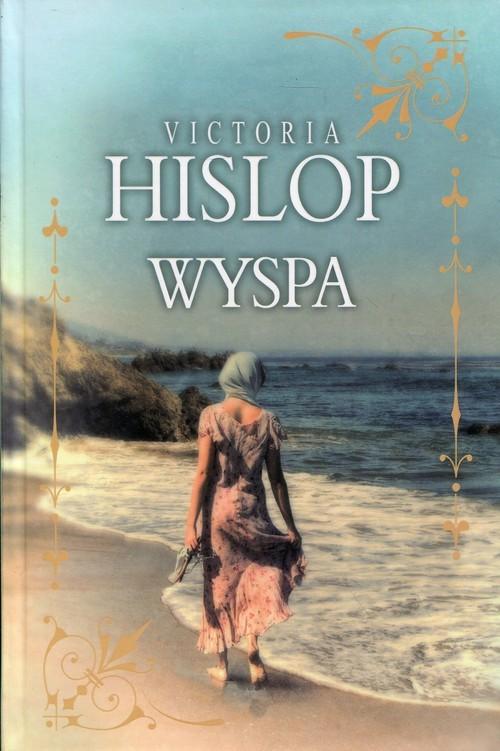 okładka Wyspa, Książka | Hislop Victoria