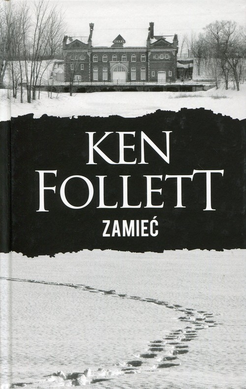 okładka Zamiećksiążka |  | Ken Follett