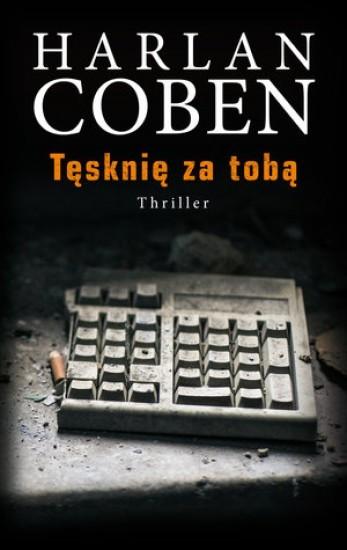 okładka Tęsknię za tobąksiążka |  | Coben Harlan