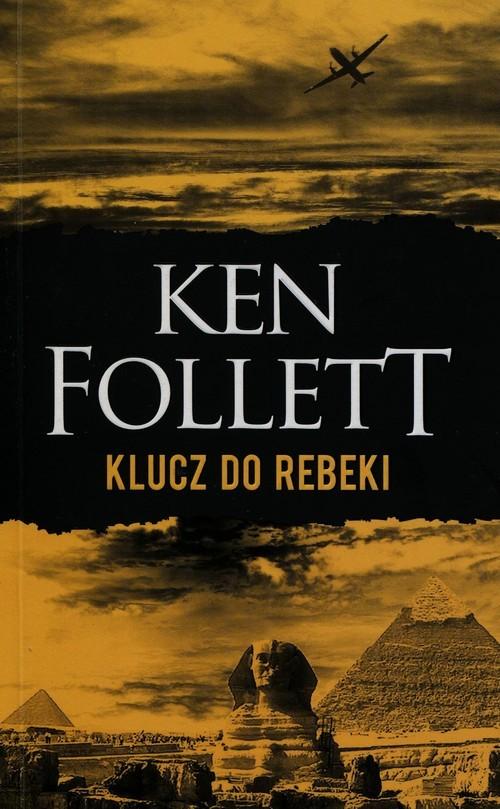 okładka Klucz do Rebeki, Książka   Ken Follett