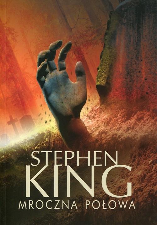 okładka Mroczna połowaksiążka      King Stephen